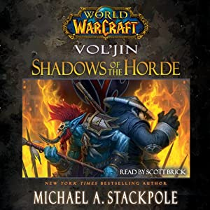 World Of Warcraft Voljin Shadows Of The Horde Hörbuch Download