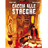Dylan Dog. Caccia alle Streghe