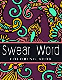 Swear Word Coloring Book: The best seller of Adult coloring book: Volume 1