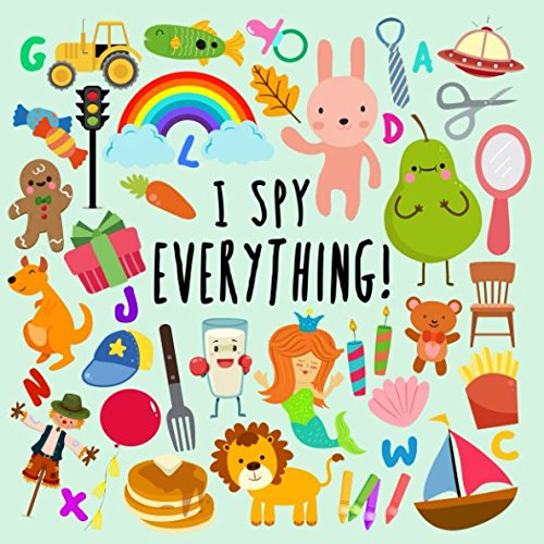 I Spy - Everything!: A Fun Guessing Game for 2-4 Year Olds por Books For Little Ones
