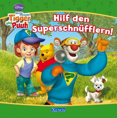 Meine Freunde Tigger und Puuh - Hilf den Superschnüfflern!: Disney