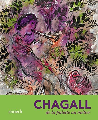 Chagall, de la palette au mtier
