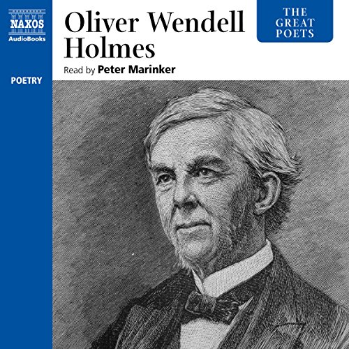 The Great Poets: Oliver Wendell Holmes  Audiolibri