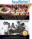 Foods of the Americas: Native Recipes...