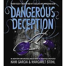 Dangerous Deception (Dangerous Creatures) by Kami Garcia (2015-06-09)