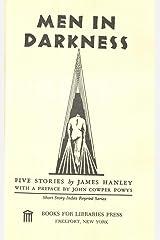 Men in Darkness; Five Stories (Short Story Index Reprint Series) Hardcover
