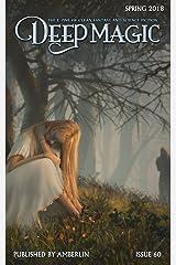 Deep Magic - Spring 2018 Kindle Edition