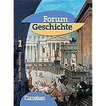 Forum Geschichte - Baden-Württemberg: Band 1 - Von der Urgeschichte bis zum Ende des Römischen Reiches: Schülerbuch