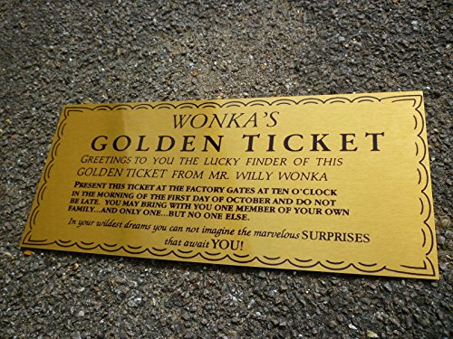 WILLY WONKA GOLDEN TICKET GOLD COLOURED METAL SIGN / WALL ART 28cm x 12.5cm - a great charlie and the chocolate factory inspired novelty gift plaque - a great alternative to traditional wall hangings picture or artwork. Approx 11 x 5 Ideal gift for home office workplace shop pub bar or restaurant - perfect gift and a birthday christmas mothers or fathers day present idea. Listing Category: Novelty home film book movie gifts / presents by CPS DESIGNS
