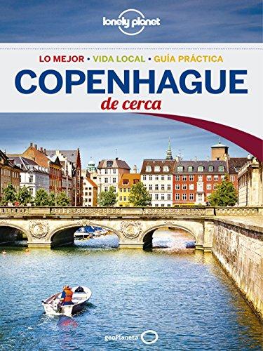 Copenhague De cerca 2 (Lonely Planet-Guías De cerca)