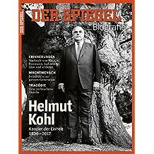 SPIEGEL Biografie 3/2017: Helmut Kohl