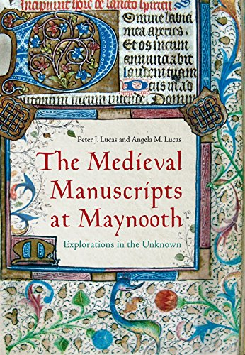 The Medieval Manuscripts at Maynooth: Explorations in the Unknown (Day Geschichte St. Patricks Der)