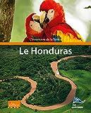 L'Inventaire de la Terre : Le Honduras: The Explorers