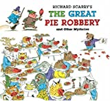Richard Scarry's The Great Pie Robbery and Other Mysteries by Richard Scarry (2008-11-01)