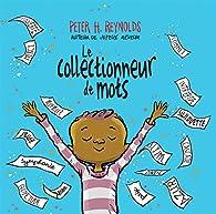 Le collectionneur de mots par Peter Hamilton Reynolds