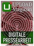 UPLOAD Magazin 45: Digitale Pressearbeit