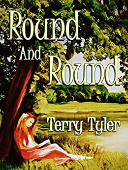Round And Round by [Tyler, Terry]