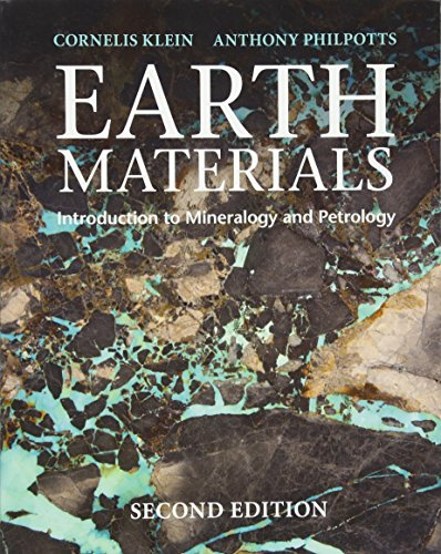 Earth Materials 2nd Edition: Introduction to Mineralogy and Petrology por Cornelis Klein