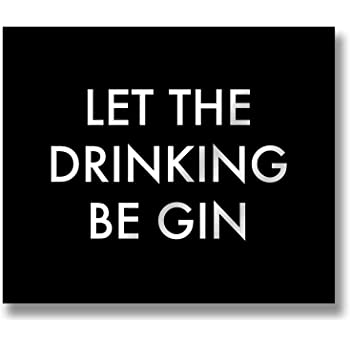 Ckb Ltd Let The Drinking Be Gin Metallic Detail Plaque Wooden