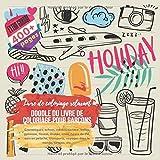 Doodle du livre de coloriage pour garçons. Livre de coloriage relaxant: Cosmétiques, achats, médias sociaux, balles, gymnase, fitness, étoiles, ... voyages dans le monde, cirques, etc....