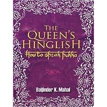 The Queen's Hinglish: How to Speak Pukka