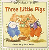 Three Little Pigs (Once Upon a Time (Harper)) by Thea Kliros, Raina Moore (2003) Board book
