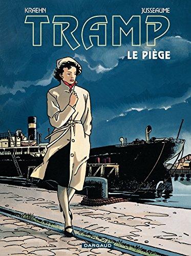 Couverture du livre Tramp - Tome 1 - Le piège