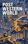 Post-Western World: How Emerging Powe...