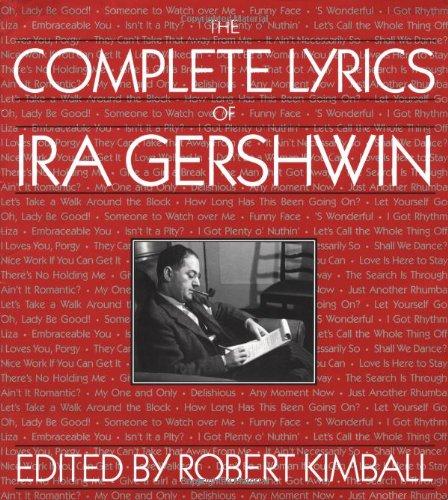The Complete Lyrics of IRA Gershwin