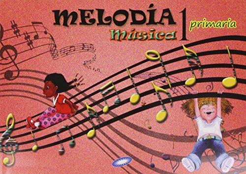 Música 1. Melodía. EP 1 - Edición 2014 por Vv.Aa.