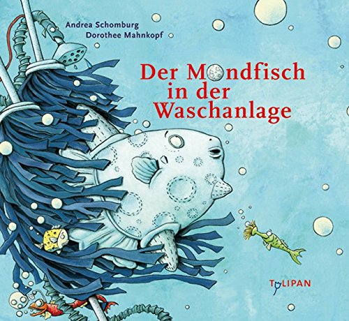 Der Mondfisch in der Waschanlage (Bilderbuch)