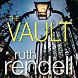 The Vault: A Chief Inspector Wexford Mystery, Book 23 (Unabridged)