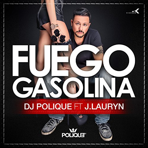 Fuego Gasolina (DJ Edit)