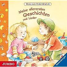Meine allerersten Geschichten und Lieder: Meine erste Kinderbibliothek