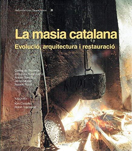 La masia catalana: Evolució, arquitectura i restauració (Arquitectura tradicional)