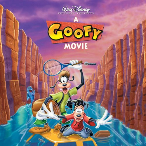 The Goofy Movie Original Sound Track