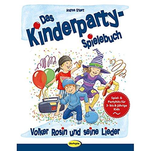 Das Kinderparty-Spielebuch: Volker Rosin und seine Lieder