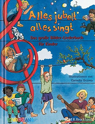 alles-jubelt-alles-singt-das-groe-bilder-liederbuch-fr-die-ganze-familie