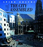 City Assembled: The Elements Of Urban Form Through History