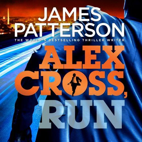 Alex Cross, Run: (Alex Cross 20)