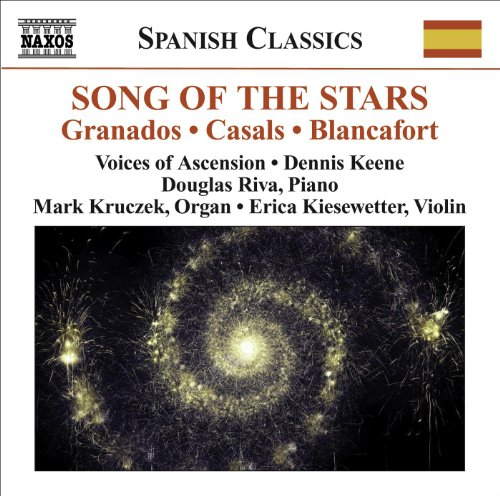 Choral Music - Casals, P. / Granados, E. / Morera, E. / Oltra, M. (Song Of The Stars - A Celebration Of Catalan Music) (Voices Of Ascension, Keene)