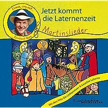 Jetzt kommt die Laternenzeit: Komm, sing mit Reinhard Horn – Martinslieder. Enhanced-CD