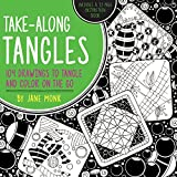 Best Books On Sketching In Pencils - Take-Along Tangles: 104 Drawings to Tangle and Color Review