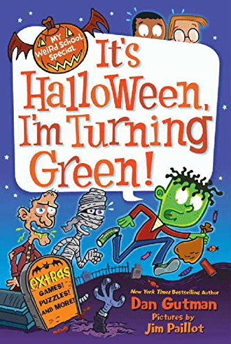 My Weird School Special: It's Halloween, I'm Turning Green! (Halloween Im Phoenix)