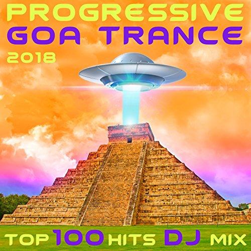 Progressive Goa Trance 2018 Top 100 Hits DJ Mix