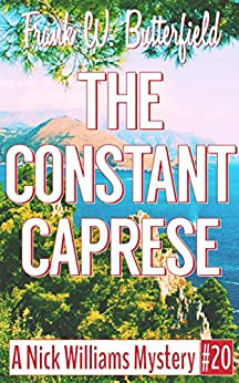 The Constant Caprese (A Nick Williams Mystery Book 20) (English Edition) de [Butterfield, Frank W.]