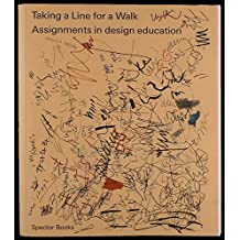 Taking a Line for a Walk: Assignments in design education