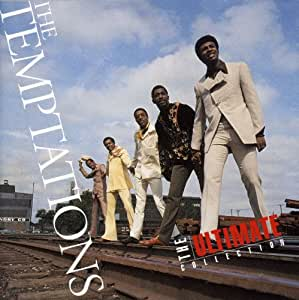 The Ultimate Collection:  The Temptations