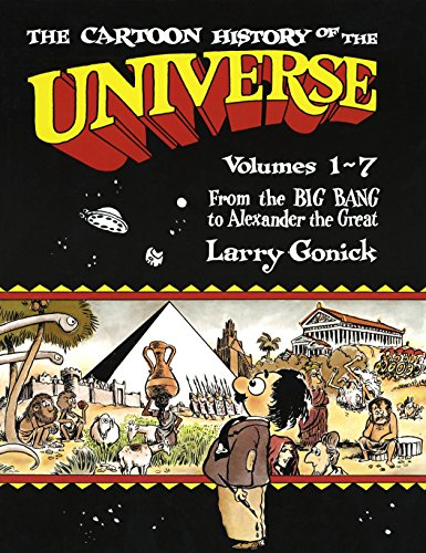Cartoon History of the Universe 1: From the Big Bang to Alexander the Great Pt.1 por Larry Gonick