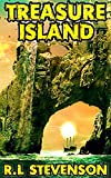 Treasure Island: By Robert Louis Stevenson (Illustrated And Unabridged)